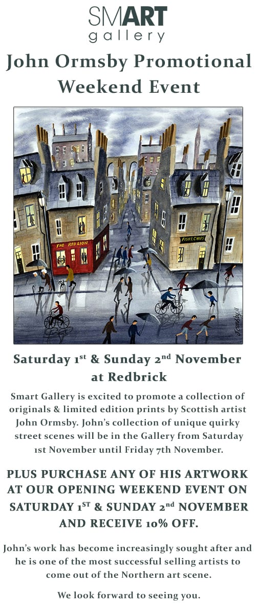 John Ormsby Promotional Weekend Event | 10% OFF | 1st & 2nd November